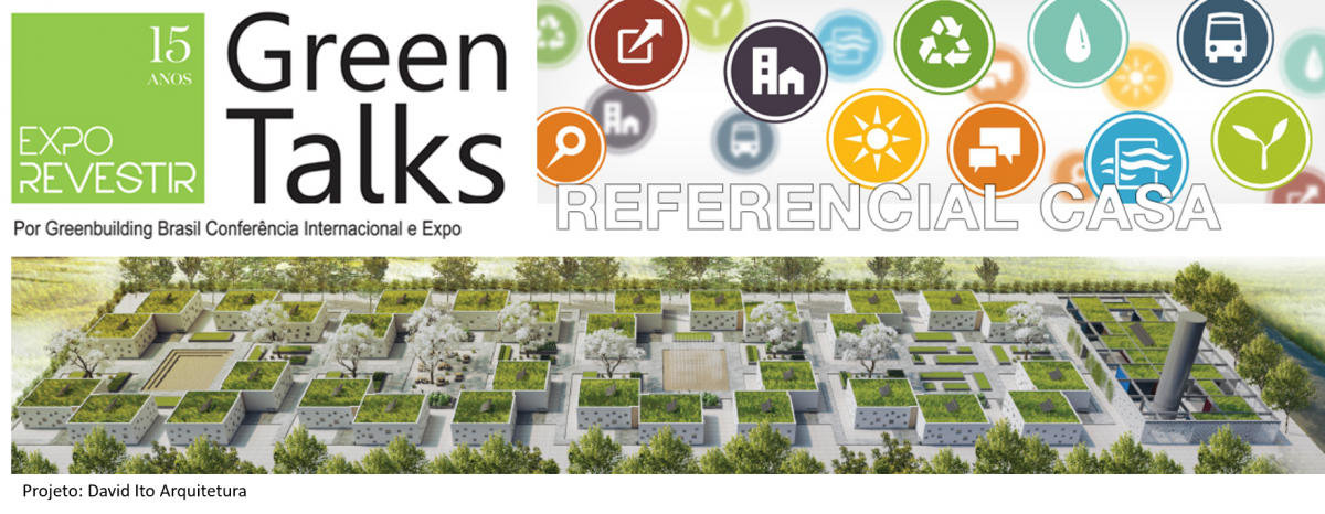 EXPO REVESTIR 2017 – GREEN TALKS – REFERENCIAL GBC CASA